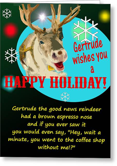 Gertrude The Good News Reindeer Greeting Card