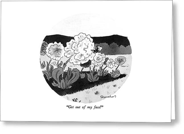 Get Out Of My Face! Greeting Card