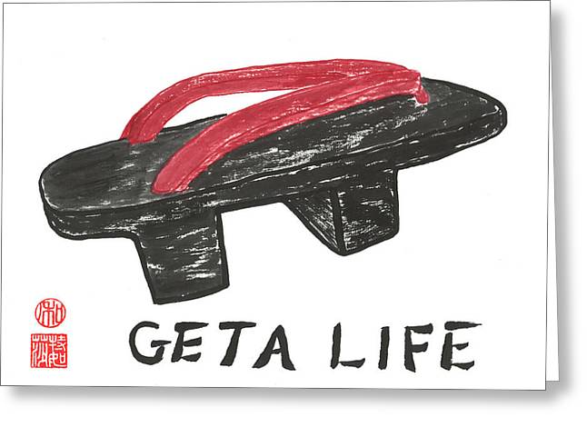 Geta Life Greeting Card