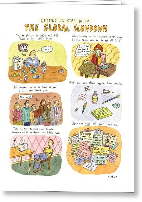 Getting In Step With The Global Slowdown Greeting Card by Roz Chast