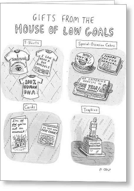 Gifts From The House Of Low Goals Greeting Card