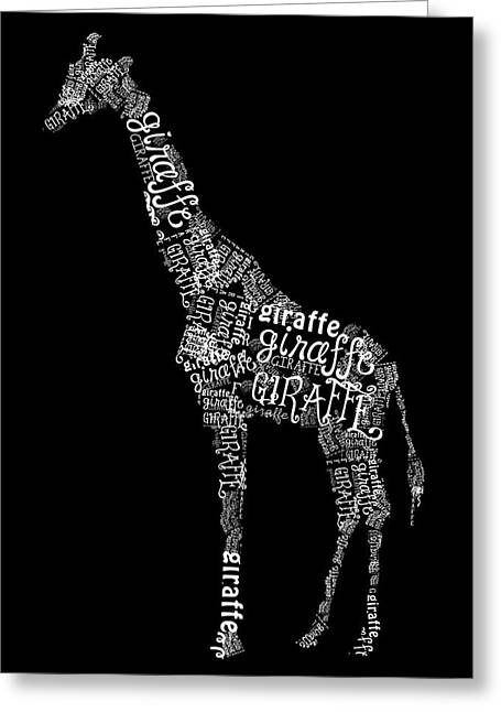 Giraffe Is The Word Greeting Card