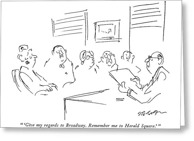 'give My Regards To Broadway.  Remember Greeting Card