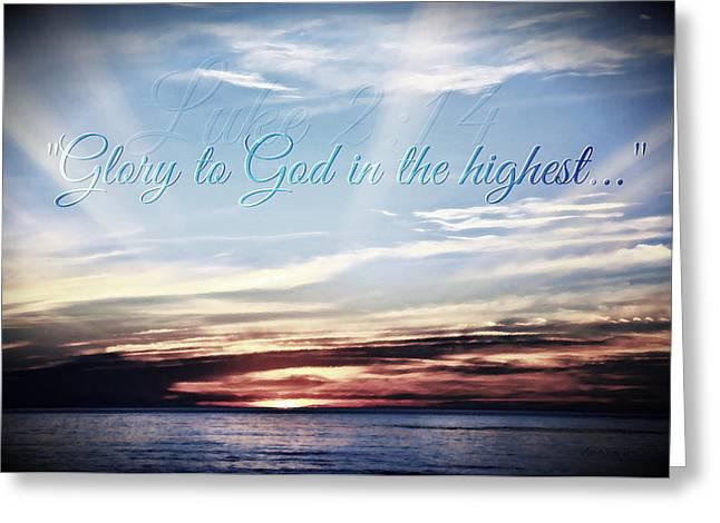 Glory To God Greeting Card by Sharon Soberon