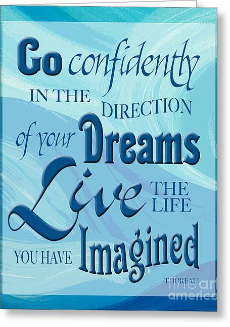 Go Confidently Greeting Card by Ginny Gaura
