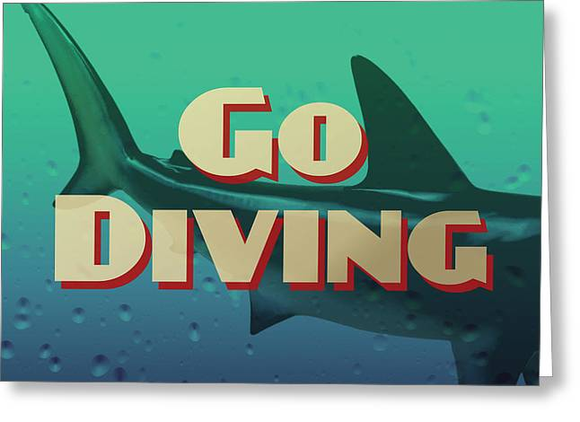 Go Diving Shark Greeting Card by Flo Karp