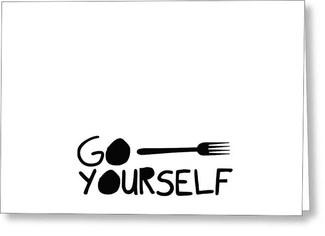 Go Fork Yourself Greeting Card by Liesl Marelli