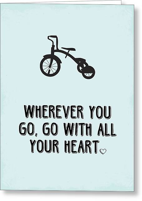 Go With All Your Heart Greeting Card by Nancy Ingersoll