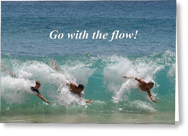 Go With The Flow Greeting Card by Pharaoh Martin