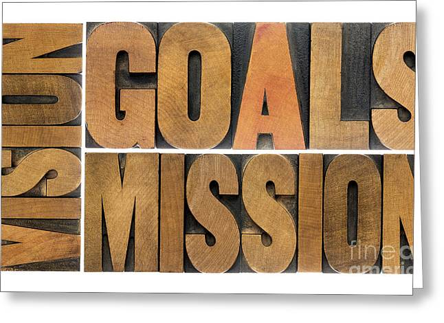Goals Vision And Mission Greeting Card by Marek Uliasz