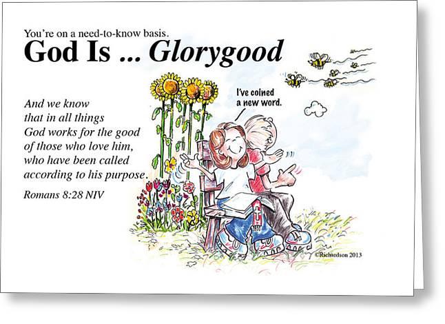 God Is Glorygood Greeting Card