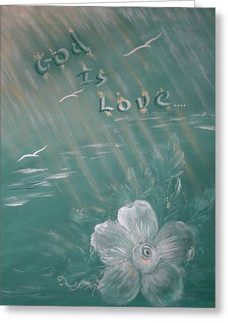 God Is Love Greeting Card by Mary Grabill