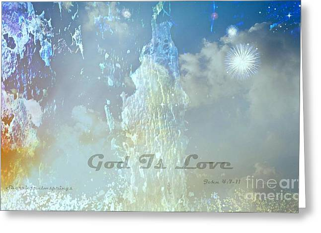 God Is Love Greeting Card by Sherri  Of Palm Springs