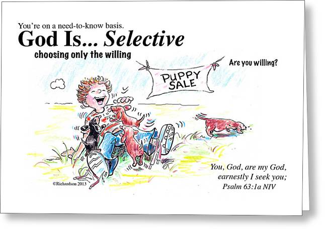 God Is Selective Greeting Card
