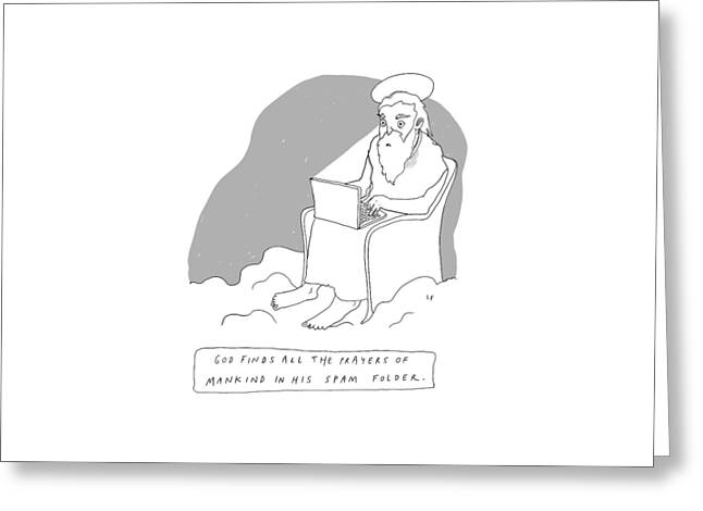 God Sits In A Throne In Heaven Greeting Card by Liana Finck