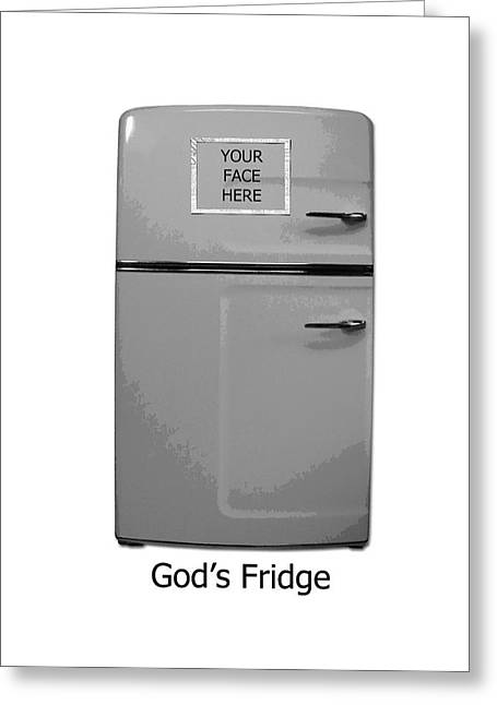 God's Fridge Greeting Card by Stephanie Grooms