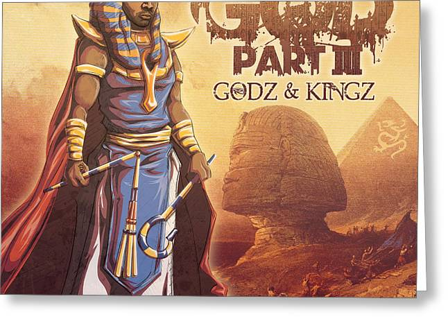 Godz And Kingz Greeting Card by Tuan HollaBack
