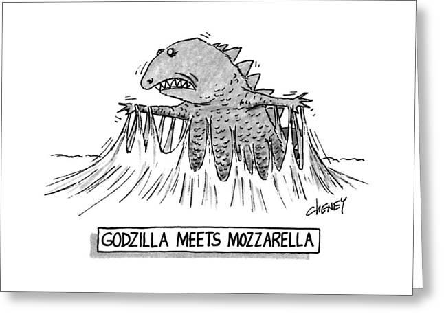 Godzilla Meets Mozzarella Greeting Card