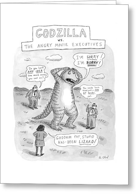Godzilla Vs. The Angry Movie Executives Greeting Card