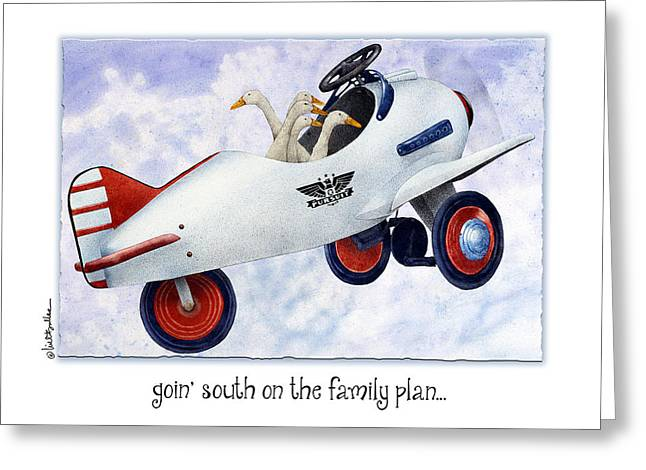 Goin' South On The Family Plan... Greeting Card