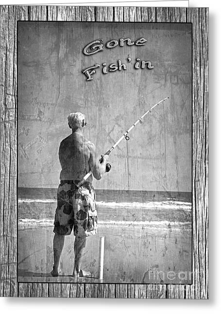 Gone Fish'in Black And White With Driftwood Border By John Stephens Greeting Card by John Stephens