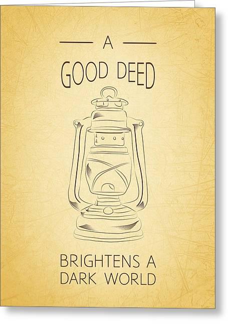Good Deed Greeting Card by Nancy Ingersoll