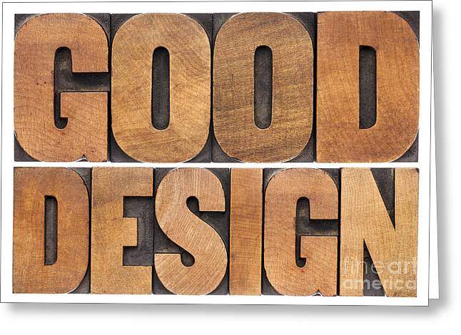Greeting Card featuring the photograph Good Design In Wood Type by Marek Uliasz