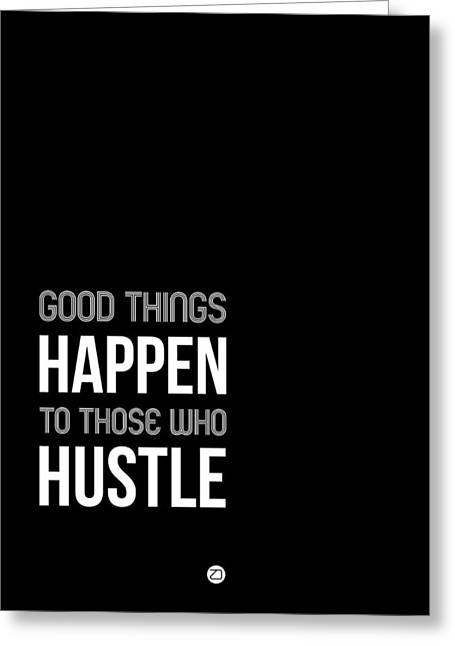 Good Thing Happen Poster Black And White Greeting Card