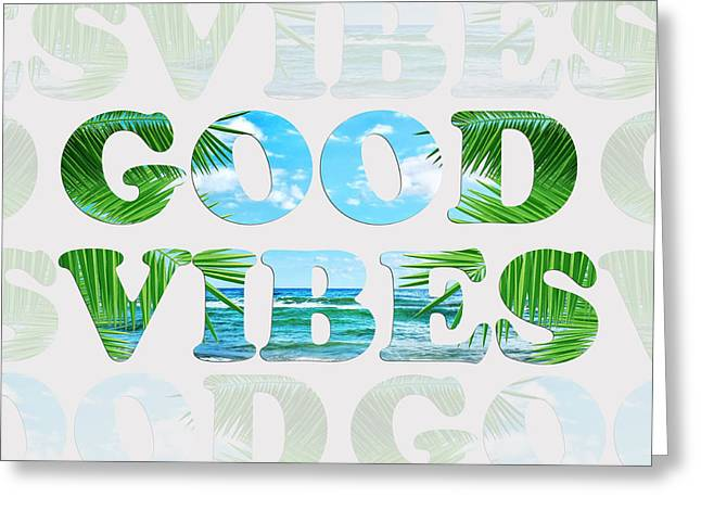 Good Vibes  Greeting Card by Mark Ashkenazi