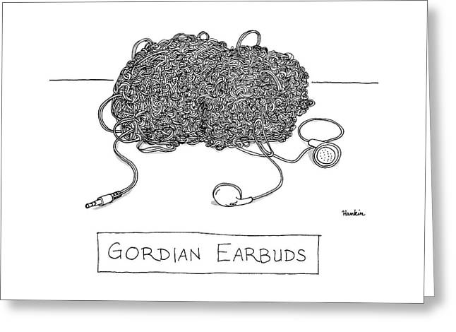 Gordian Earbuds Greeting Card