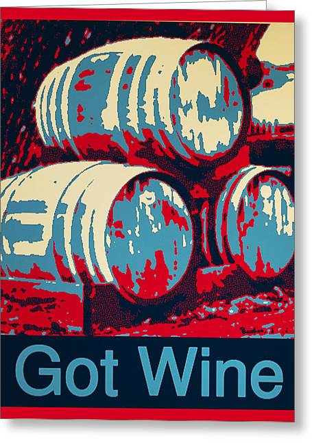 Got Wine Red Greeting Card