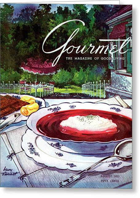 Gourmet Cover Featuring A Bowl Of Borsch Greeting Card by Henry Stahlhut
