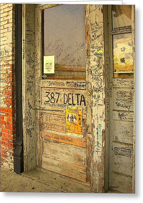Graffiti Door - Ground Zero Blues Club Ms Delta Greeting Card by Rebecca Korpita