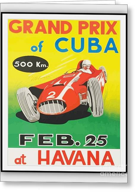 Grand Prix Of Cuba Greeting Card by Roberto Prusso