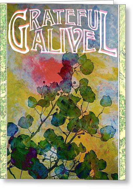 Grateful Alive Art Greeting Card by John Fish