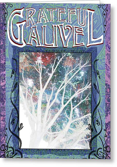 Grateful Alive Tree Of Live Greeting Card by John Fish