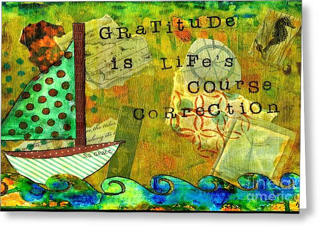 Gratitude Is Life's Course Correction Greeting Card