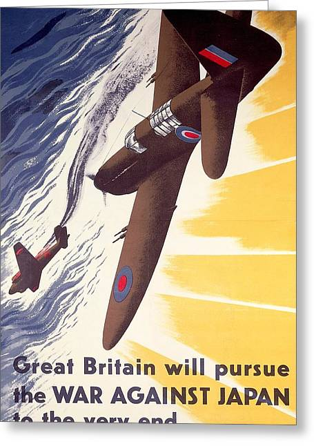 Great Britain Will Pursue War Against Japan To Very End Winston Churchill Propaganda Poster Greeting Card by Anonymous