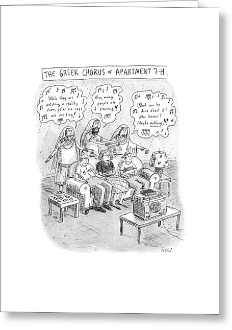 Greek Chorus Of Apartment 7-h Greeting Card by Roz Chast