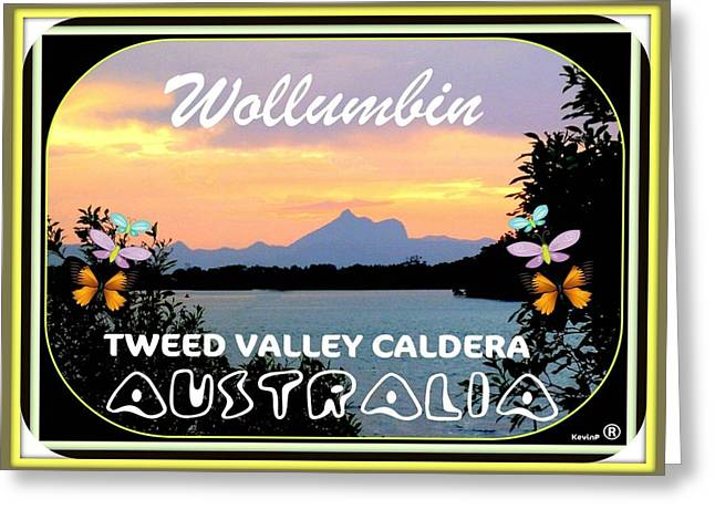 Greetings From Wollumbin Card Greeting Card by Kevin Perandis