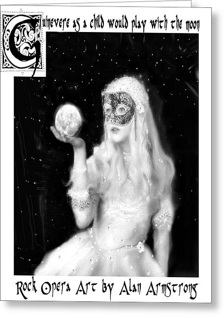 Guinevere As A Child Would Play With The Moon Greeting Card by Alan Armstrong