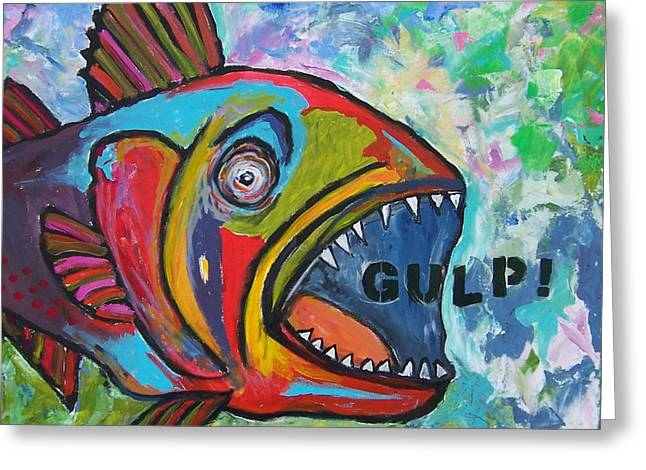 Gulp Greeting Card