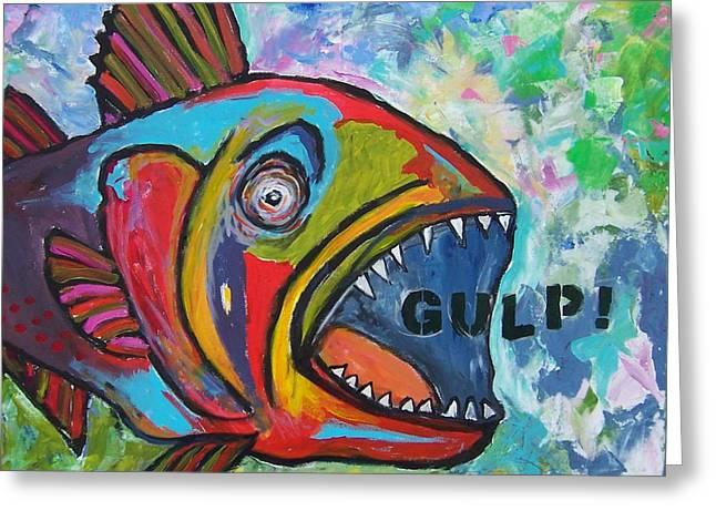 Gulp Greeting Card by Krista Ouellette