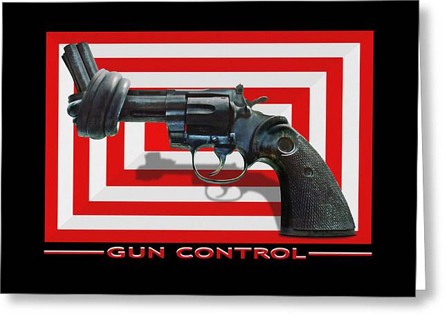 Gun Control Greeting Card