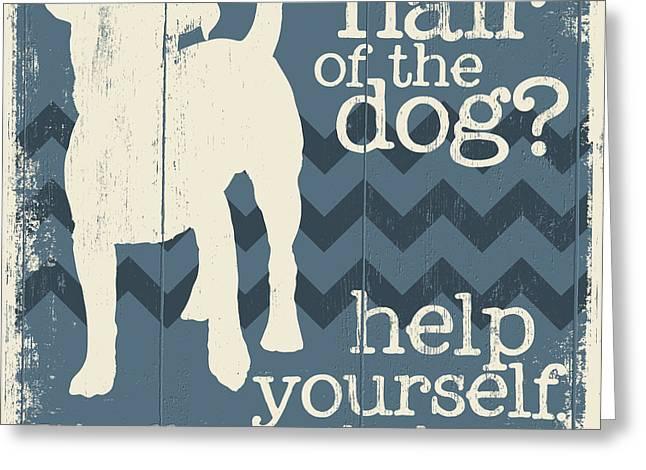 Hair Of Dog? Greeting Card