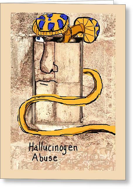Hallucinogen Abuse Greeting Card by Joe Jake Pratt