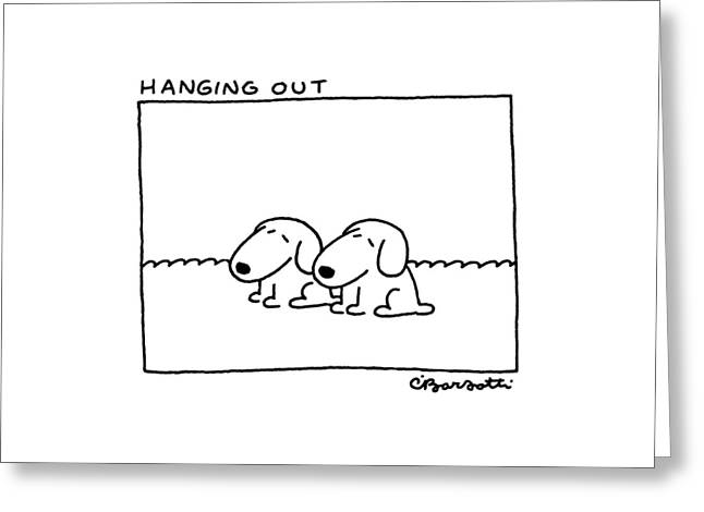 Hanging Greeting Card by Charles Barsotti