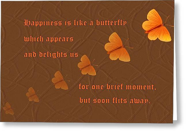 Happiness Is Like A Butterfly Greeting Card by David Dehner