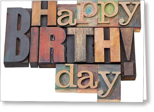 Happy Birthday In Letterpress Type Greeting Card