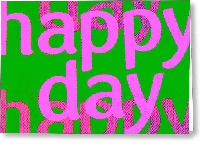 Happy Day Six Greeting Card